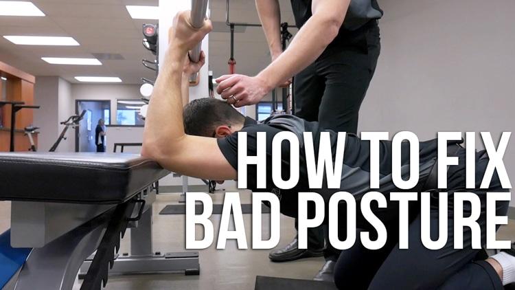How To Fix Bad Posture